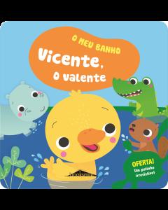 Livro de Banho: O meu banho Vicente o Valente