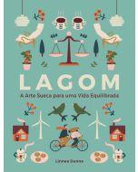 Lagom: A Arte Sueca para uma Vida Equilibrada