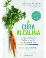 A Cura Alcalina: O Plano Alimentar Rejuvenescedor em Apenas 14 dias