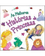 As Melhores Histórias de Princesas