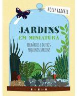 Jardins em Miniatura: Terrários e outros Pequenos Jardins