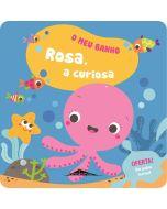 Livro de Banho: Rosa, a Curiosa