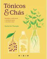 Tónicos & Chás: Remédios Tradicionais e Modernos para o Seu Bem-estar